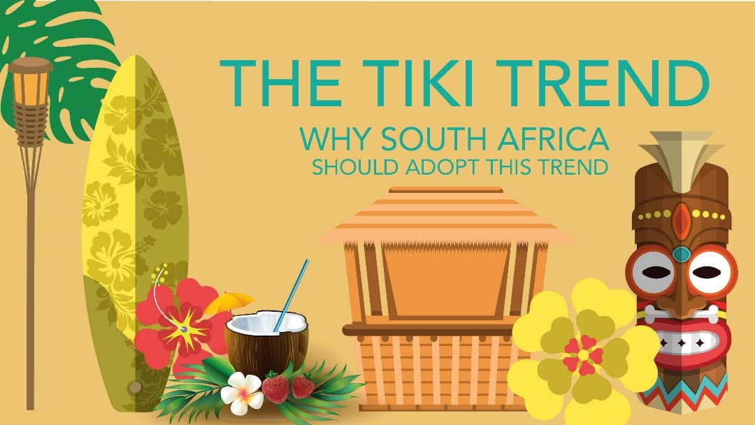 Its About Time the Tiki Trend Took to the Shores of South Africa